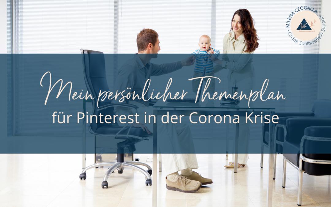 Mein persönlicher Themenplan für Pinterest in der Corona Krise