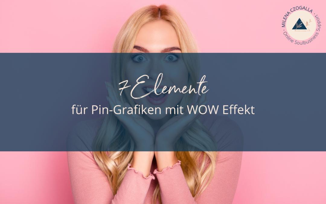 7 Elemente für Pin-Grafiken mit WOW Effekt