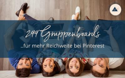 299 Gruppenboards für mehr Reichweite bei Pinterest