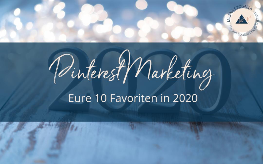 Pinterest Marketing: Eure 10 Favoriten in 2020