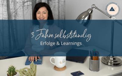 3 Jahre selbstständig: Erfolge & Learnings