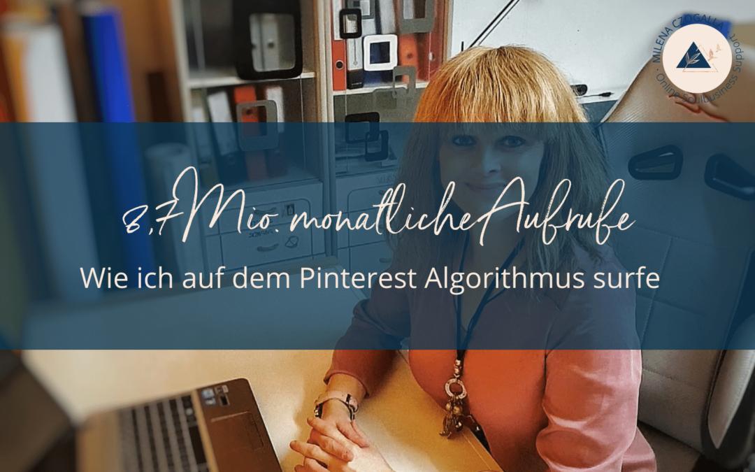 8,7 Mio. monatliche Aufrufe: Wie ich auf dem Pinterest Algorithmus surfe (Gastbeitrag)